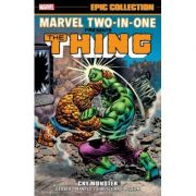 Marvel Two-in-one Epic Collection: Cry Monster - Walt Simonson, Danny Fingeroth