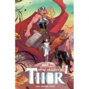 Mighty Thor Vol. 1: Thunder In Her Veins - Jason Aaron