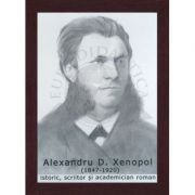 Portret - Alexandru Xenopol, istoric, scriitor si academician roman (PT-AX) imagine librariadelfin.ro