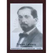 Portret - Traian Lalescu, matematician si academician roman (PT-TL) imagine librariadelfin.ro
