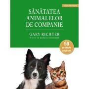 Sanatatea animalelor de companie - Gary Richter
