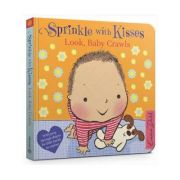 Sprinkle With Kisses: Look, Baby Crawls - Emma Dodd