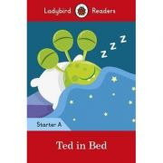 Ted in Bed. Ladybird Readers Starter Level A