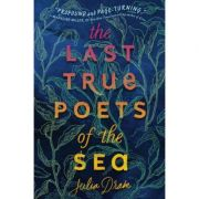 The Last True Poets Of The Sea - Julia Drake