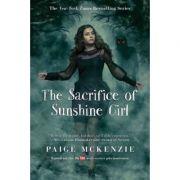 The Sacrifice of Sunshine Girl - Paige McKenzie, Nancy Ohlin
