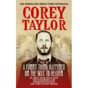 A Funny Thing Happened on the Way to Heaven - Corey Taylor