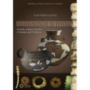 Imagine Arheologie Si Istorie - Parohia Sfantul Nicolae Campina, Judetul Prahova