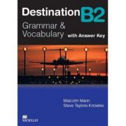 Destination B2 Student's book with key - Malcolm Mann, Steve Taylore Knowles imagine librariadelfin.ro