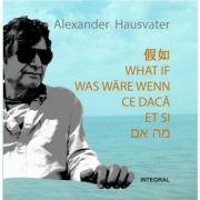 Imagine Ce Daca - Editie Hexalingva Alexander Hausvater