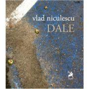 Dale - Vlad Niculescu
