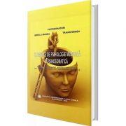 Elemente de psihologie medicala si psihosomatica - Mirela Manea imagine librariadelfin.ro