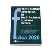Fizica 2020. Teste pentru admiterea in invatamantul superior medical - Jean Vinersan