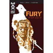 Fury Max: My War Gone By Vol. 1 - Garth Ennis