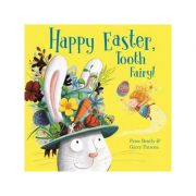 Happy Easter, Tooth Fairy! - Peter Bently