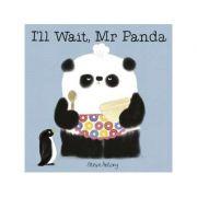 I'll Wait, Mr Panda Board Book - Steve Antony