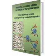 Infectia colului uterin cu virusul papiloma uman imagine librariadelfin.ro