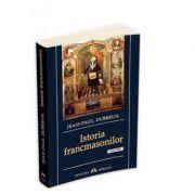 Istoria francmasonilor - Jean - Paul Dubreuil