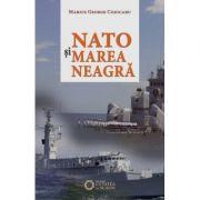 NATO si Marea Neagra - George Cojocaru imagine librariadelfin.ro