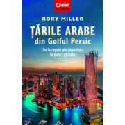Tarile Arabe din Golful Persic - Rory Miller imagine librariadelfin.ro