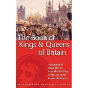 The Book of the Kings and Queens of Britain - G. S. P. Freeman-Grenville imagine librariadelfin.ro