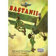 Bastanii - Ion Liviu Otanceala