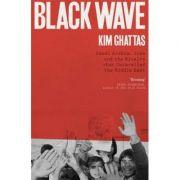 Black Wave - Kim Ghattas