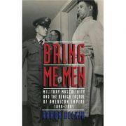 Bring Me Men - Aaron Belkin