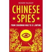 Chinese Spies - Roger Faligot