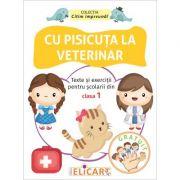 Cu pisicuta la veterinar. Texte si exercitii pentru scolarii din clasa I