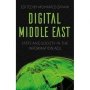 Digital Middle East - Mohamed Zayani
