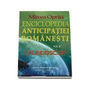 Enciclopedia anticipatiei romanesti. Caleidoscop - Mircea Oprita