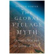 Global Village Myth - Patrick Porter
