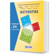 Matematica. Manual pentru clasa a VII-a in limba maghiara - Mihaela Singer, Sorin Borodi, Vlad Copil, Emilia Iancu, Maria Popescu, Vicentiu Rusu, Cris