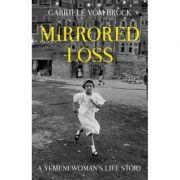 Mirrored Loss - Gabriele Vom Bruck