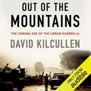 Out of the Mountains - David Kilcullen