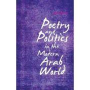 Poetry and Politics in the Modern Arab World - Atef Alshaer