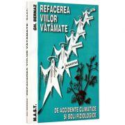 Refacerea viilor vatamate - Gheorghe Bernaz