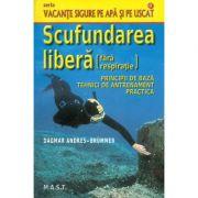 Scufundarea libera (fara respiratie) - Dagmar Andres-Brummer