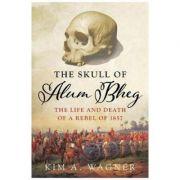Skull of Alum Bheg - Kim A. Wagner