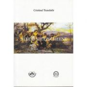 Studii Nietzscheene - Cristinel Trandafir