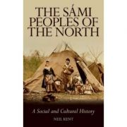 The Sami Peoples of the North - Neil Kent