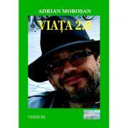 Viata 2. 0 - Adrian Morosan