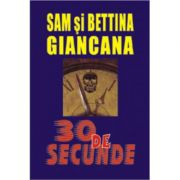 30 de secunde - Sam & Bettina Giancana imagine libraria delfin 2021