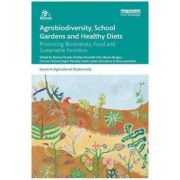Imagine Agrobiodiversity, School Gardens And Healthy Diets - Danny Hunter