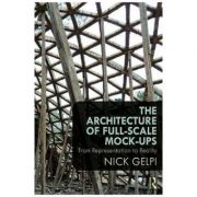 Imagine Architecture Of Full-scale Mock-ups - Nick Gelpi