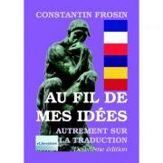Imagine Au Fil De Mes Idees - Deuxieme Edition, Revue Et Augmentee - Constantin