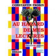 Imagine Au Hasard De Mes Lectures - Deuxieme Edition, Revue Et Augmentee -