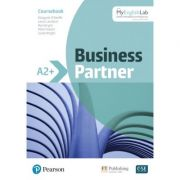Business Partner A2+ Coursebook with MyEnglishLab - By Margaret O'Keefe, Lewis Lansford, Ros Wright, Mark Powell, Lizzie Wright