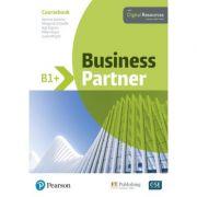 Business Partner B1+ Coursebook with Digital Resources - Iwonna Dubicka, Margaret O'Keefe, Bob Dignen, Mike Hogan, Lizzie Wright