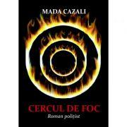 Imagine Cercul De Foc - Mada Cazali